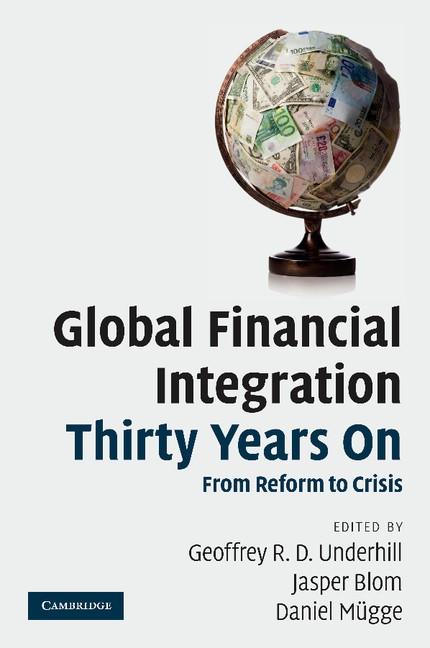 Abbildung von Underhill / Blom / Mügge | Global Financial Integration Thirty Years On | 2012