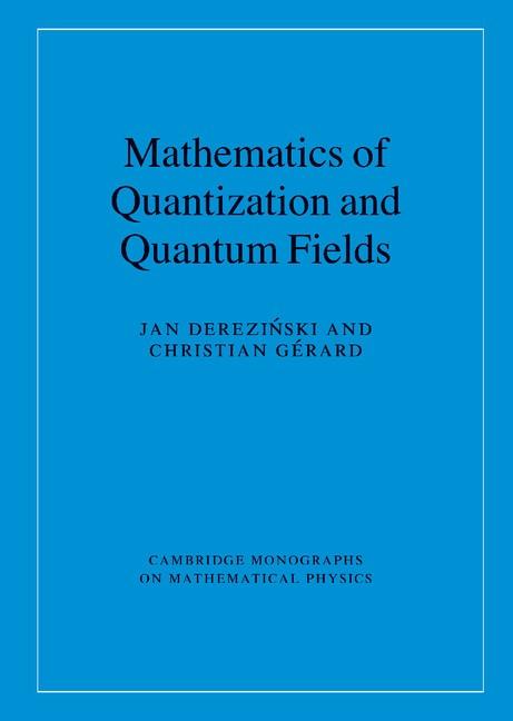 Abbildung von Derezinski / Gérard | Mathematics of Quantization and Quantum Fields | 2013