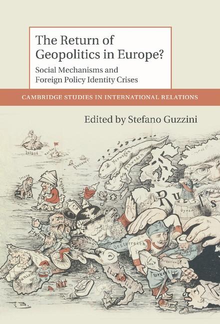 Abbildung von Guzzini | The Return of Geopolitics in Europe? | 2012