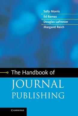 Abbildung von Morris / Barnas / LaFrenier | The Handbook of Journal Publishing | 2013