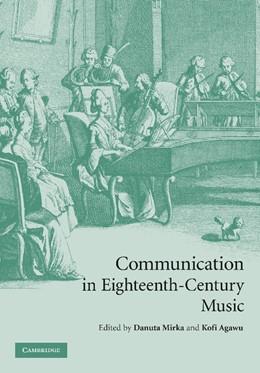 Abbildung von Mirka / Agawu   Communication in Eighteenth-Century Music   2012
