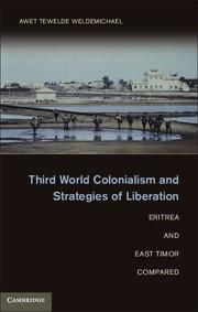 Abbildung von Weldemichael | Third World Colonialism and Strategies of Liberation | 2012