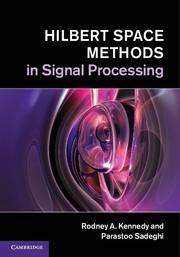 Abbildung von Kennedy / Sadeghi | Hilbert Space Methods in Signal Processing | 2013