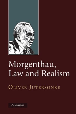 Abbildung von Jütersonke | Morgenthau, Law and Realism | 2012