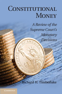 Abbildung von Timberlake | Constitutional Money | 2013 | A Review of the Supreme Court'...