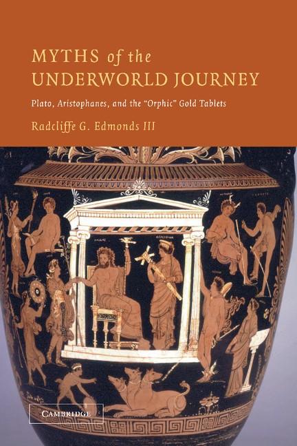 Abbildung von Edmonds, III | Myths of the Underworld Journey | 2012