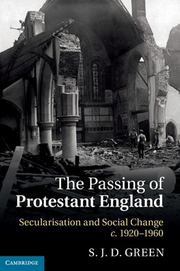 Abbildung von Green | The Passing of Protestant England | 2012 | Secularisation and Social Chan...