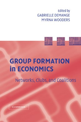 Abbildung von Demange / Wooders | Group Formation in Economics | 2012 | Networks, Clubs, and Coalition...
