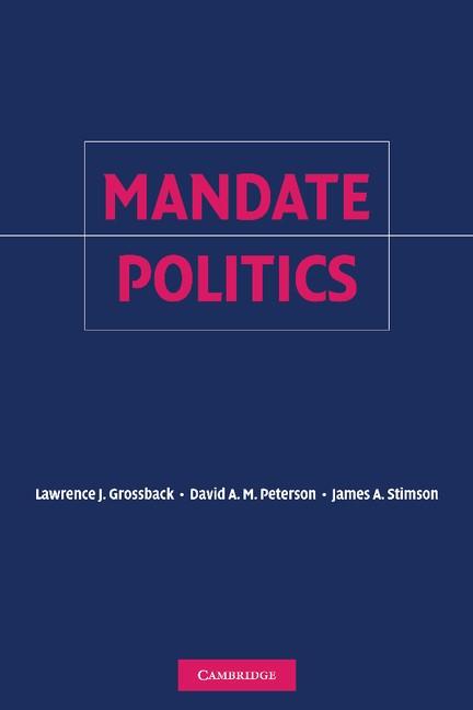 Abbildung von Grossback / Peterson / Stimson   Mandate Politics   2012