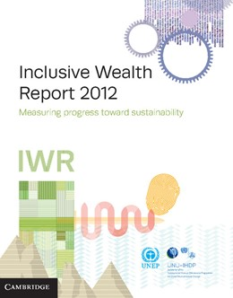 Abbildung von United Nations University International Human Dimensions Programme / United Nations Environment Programme | Inclusive Wealth Report 2012 | 2012 | Measuring Progress Toward Sust...