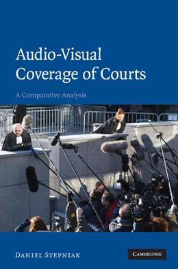 Abbildung von Stepniak   Audio-visual Coverage of Courts   2012   A Comparative Analysis