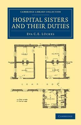 Abbildung von Lückes | Hospital Sisters and their Duties | 2012