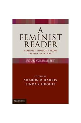 Abbildung von Harris / Hughes | A Feminist Reader 4 Volume Set | 2013 | Feminist Thought from Sappho t...