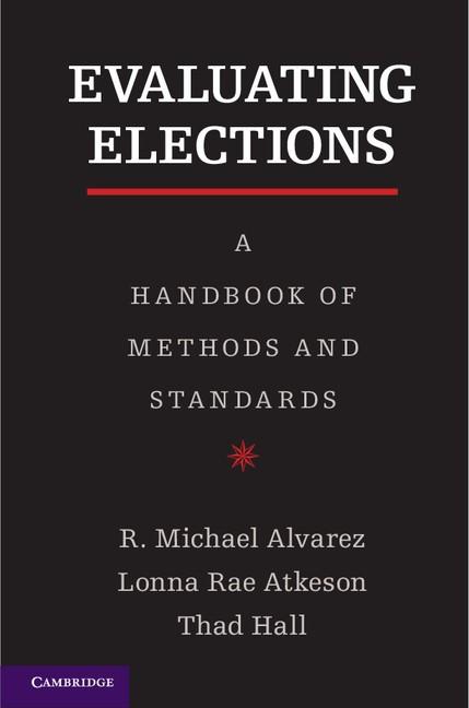 Abbildung von Alvarez / Atkeson / Hall | Evaluating Elections | 2012