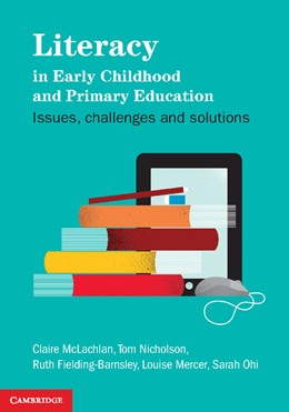 Abbildung von McLachlan / Nicholson / Fielding-Barnsley | Literacy in Early Childhood and Primary Education | 2012 | Issues, Challenges, Solutions