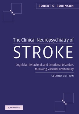 Abbildung von Robinson | The Clinical Neuropsychiatry of Stroke | 2012 | Cognitive, Behavioral and Emot...