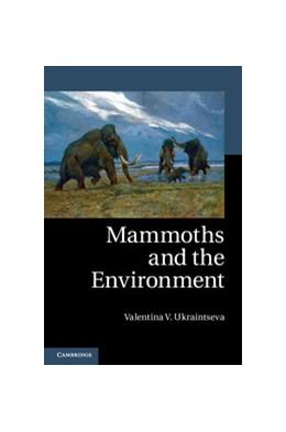 Abbildung von Ukraintseva | Mammoths and the Environment | 2013