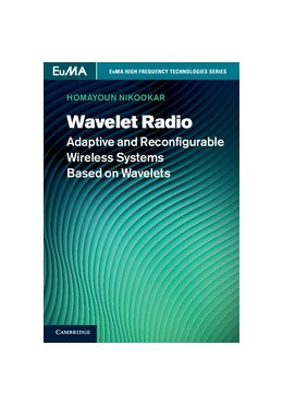 Abbildung von Nikookar | Wavelet Radio | 2013 | Adaptive and Reconfigurable Wi...