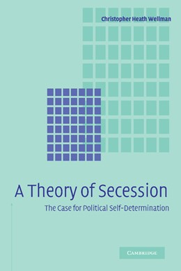 Abbildung von Wellman | A Theory of Secession | 2012