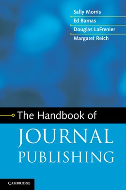 Abbildung von Morris / Barnas / LaFrenier | The Handbook of Journal Publishing | 2013