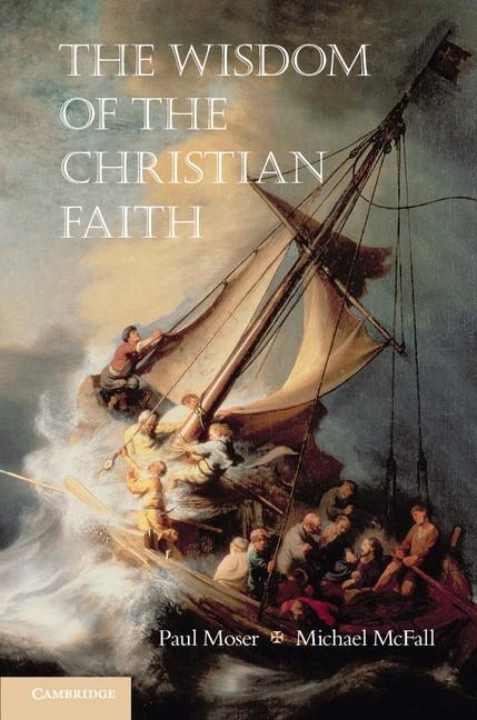 Abbildung von Moser / McFall | The Wisdom of the Christian Faith | 2012