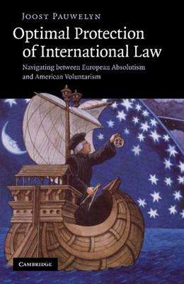 Abbildung von Pauwelyn | Optimal Protection of International Law | 2012 | Navigating between European Ab...