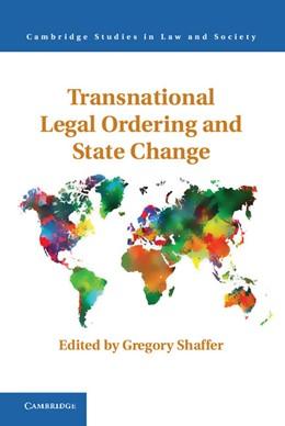 Abbildung von Shaffer | Transnational Legal Ordering and State Change | 2012