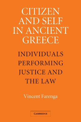 Abbildung von Farenga   Citizen and Self in Ancient Greece   2012   Individuals Performing Justice...