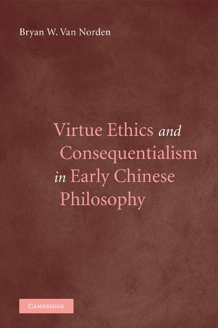 Abbildung von Van Norden | Virtue Ethics and Consequentialism in Early Chinese Philosophy | 2012