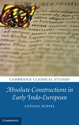 Abbildung von Ruppel | Absolute Constructions in Early Indo-European | 2012