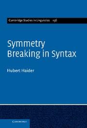 Abbildung von Haider | Symmetry Breaking in Syntax | 2012