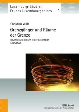 Abbildung von Wille | Grenzgänger und Räume der Grenze | 2012 | Raumkonstruktionen in der Groß... | 1