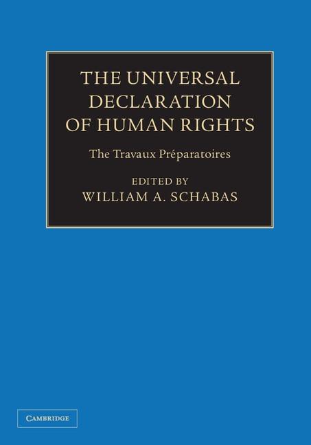 Abbildung von Schabas | The Universal Declaration of Human Rights 3 Volume Hardback Set | 2013