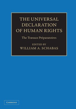 Abbildung von Schabas | The Universal Declaration of Human Rights 3 Volume Hardback Set | 2013 | The Travaux Préparatoires