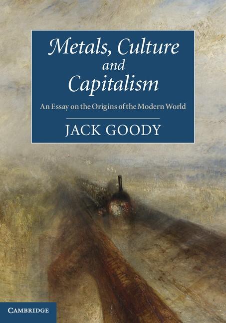 Abbildung von Goody | Metals, Culture and Capitalism | 2012