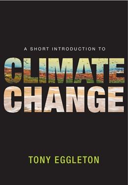 Abbildung von Eggleton | A Short Introduction to Climate Change | 2012