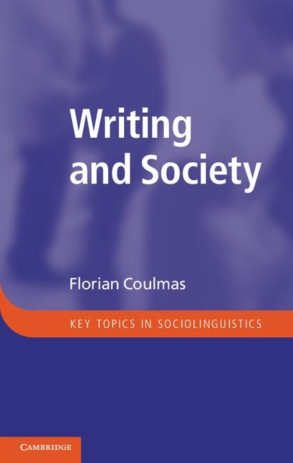 Abbildung von Coulmas | Writing and Society | 2013