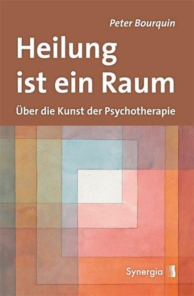 Heilung ist ein Raum | Bourquin, 2012 | Buch (Cover)