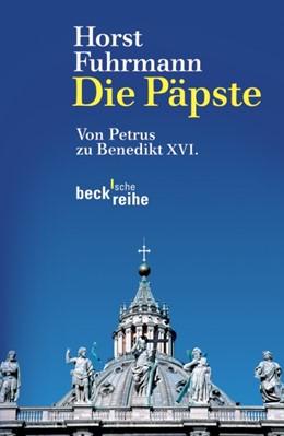 Abbildung von Fuhrmann, Horst | Die Päpste | 4., aktualisierte und erweiterte Auflage | 2012 | Von Petrus zu Benedikt XVI. | 1590