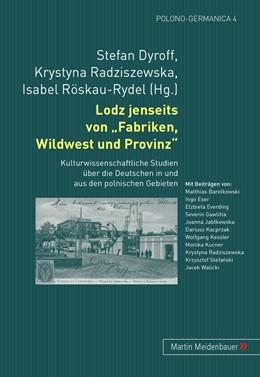 Abbildung von Dyroff / Röskau-Rydel / Radziszewska | Lodz jenseits von Fabriken, Wildwest und Provinz | 2009 | Kulturwissenschaftliche Studie... | 4