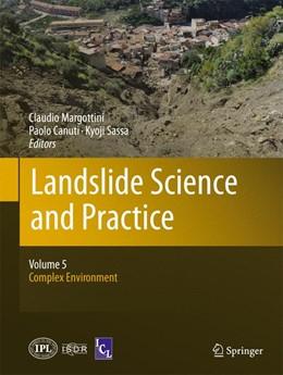 Abbildung von Margottini / Canuti / Sassa | Landslide Science and Practice | 2013 | Volume 5: Complex Environment