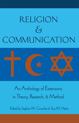 Abbildung von Harris / Croucher | Religion and Communication | 2012 | An Anthology of Extensions in ...