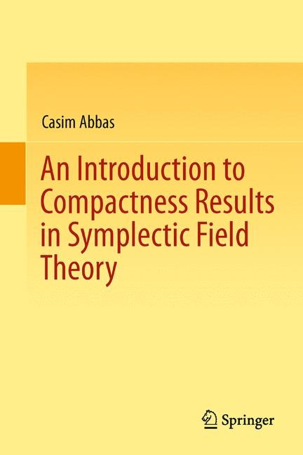 An Introduction to Compactness Results in Symplectic Field Theory | Abbas, 2014 | Buch (Cover)