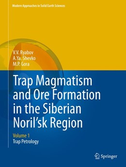 Abbildung von Ryabov / Shevko   Trap Magmatism and Ore Formation in the Siberian Noril'sk Region   1. Auflage   2014   3   beck-shop.de