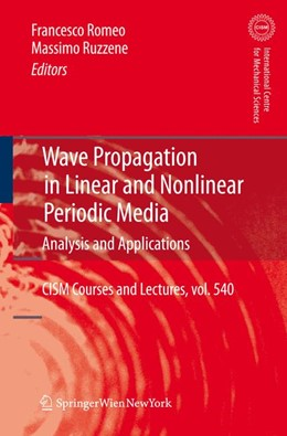 Abbildung von Romeo / Ruzzene | Wave Propagation in Linear and Nonlinear Periodic Media | 2012 | Analysis and Applications | 540