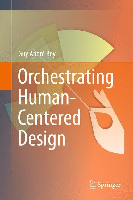 Orchestrating Human-Centered Design | Boy, 2012 | Buch (Cover)