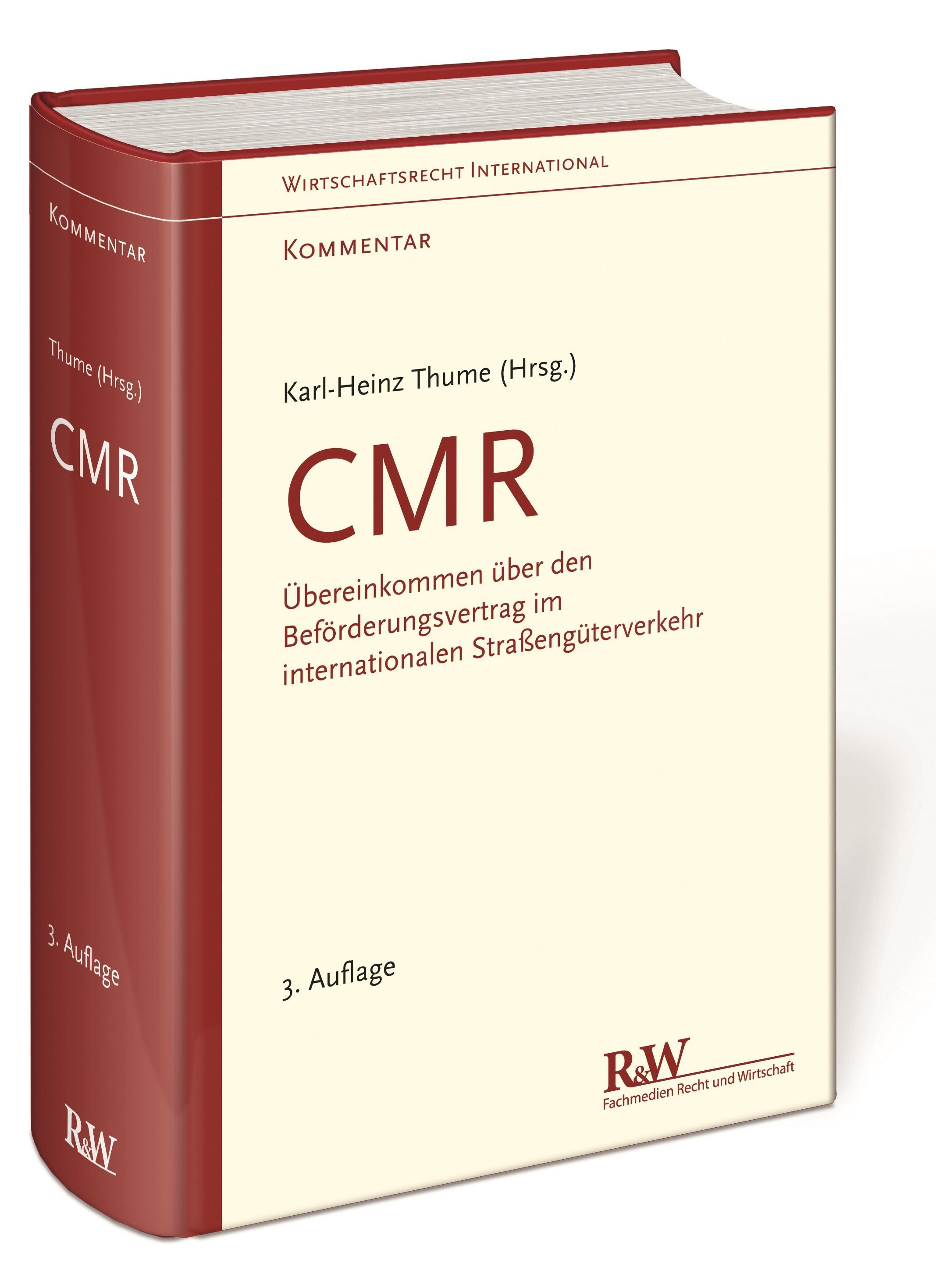 Abbildung von Thume   Kommentar zur CMR   3., neu bearbeitete und erweiterte Auflage   2013