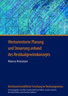 Abbildung von Kreutzer | Wertorientierte Planung und Steuerung anhand des Residualgewinnkonzepts | 1. Auflage 2012 | 2012 | Eine Analyse in Abhängigkeit v... | 7