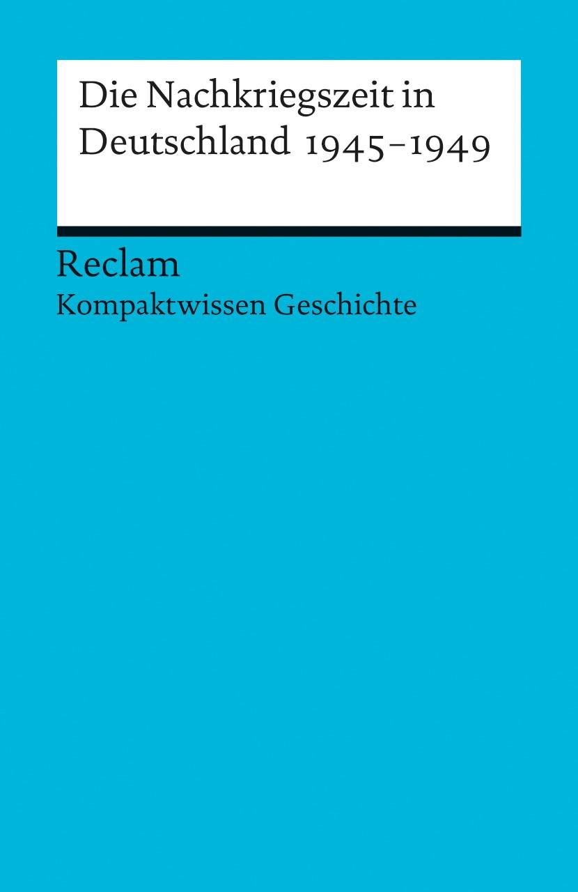 Die Nachkriegszeit in Deutschland 1945-1949 | Adamski / Henke-Bockschatz, 2012 | Buch (Cover)