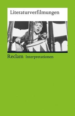 Abbildung von Bohnenkamp-Renken / Lang / Bohnenkamp | Literaturverfilmungen | erweitert und aktualisiert | 2012 | (Interpretationen) | 17536